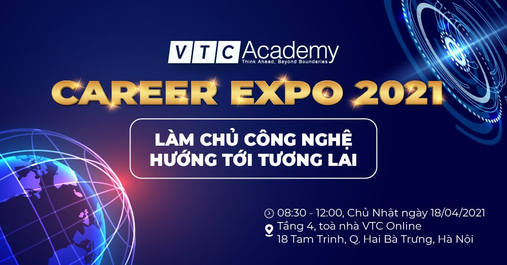 VTC ACADEMY CAREER EXPO 2021